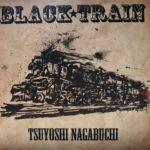 長渕 剛・ニューアルバム「BLACK TRAIN」。